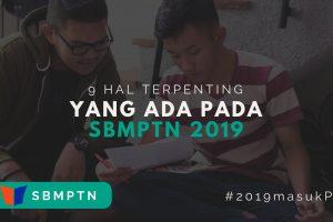 Hal Terpenting di SBMPTN 2019