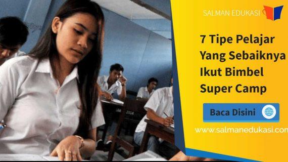7 Tipe Pelajar Yang Sebaiknya Ikut Bimbel Super Camp