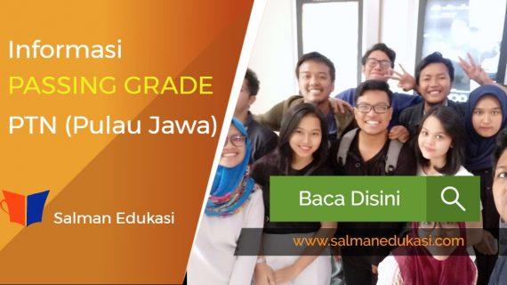 Informasi Passing Grade PTN (Se-Jawa). Wah ! Penting Nih !