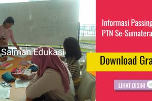 Informasi Passing Grade PTN Se-Sumatera