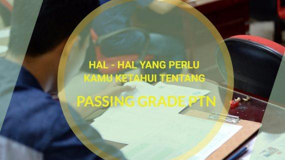 Jangan Salah Kaprah, Ini Hal Yang Perlu Kamu Ketahui Soal Passing Grade PTN
