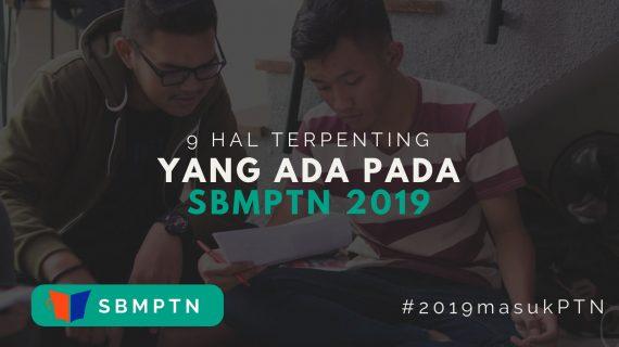 9 Hal Terpenting di SBMPTN 2019