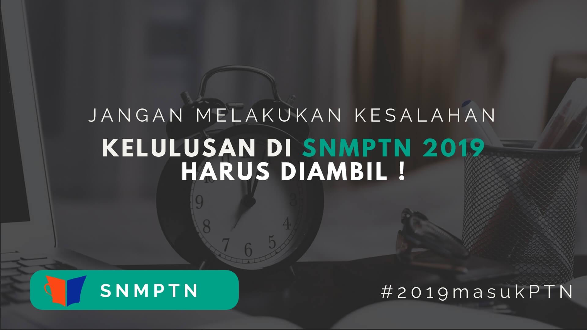 kelulusan SNMPTN 2019