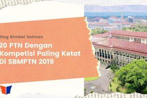 header blog 20 PTN Dengan Kompetisi Paling Ketat Di SBMPTN 2019