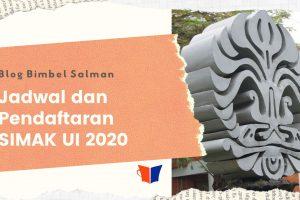 Jadwal dan Pendaftaran SIMAK UI 2020