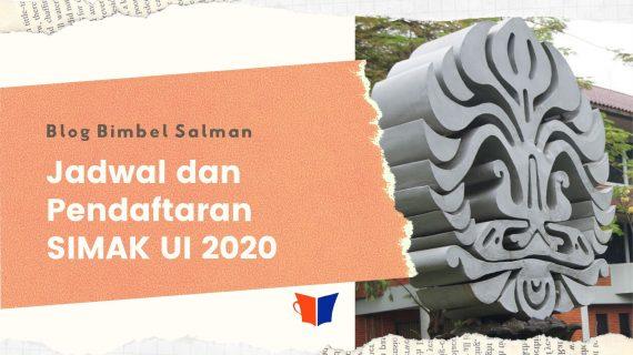 Ketentuan Seleksi Mandiri Universitas Indonesia ( SIMAK UI ) 2020