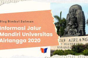 Informasi Jalur Mandiri Universitas Airlangga 2020