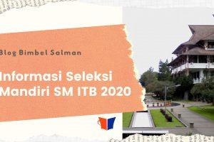 Informasi SM ITB 2020 Institut Teknologi Bandung