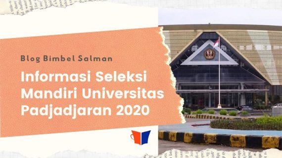 Informasi Seleksi Mandiri Universitas Padjadjaran ( SMUP 2020 )
