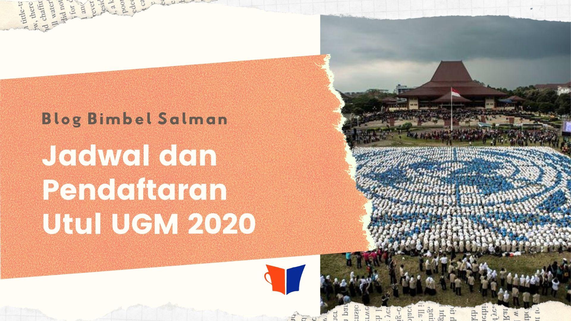pendaftaran UTUL UGM 2020