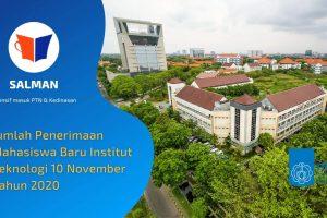Jumlah Penerimaan Mahasiswa Baru Institut Teknologi 10 November Tahun 2020