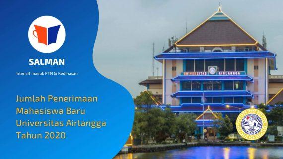 Penerimaan Mahasiswa Baru Universitas Airlangga ( Unair ) 2020
