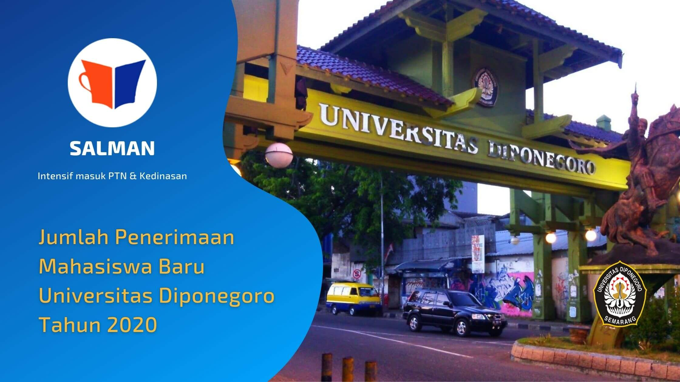 Jumlah Penerimaan Mahasiswa Baru Universitas Diponegoro Tahun 2020