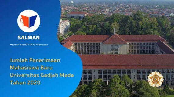 Penerimaan Mahasiswa Baru Universitas Gadjah Mada ( UGM ) 2020