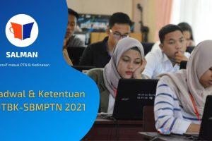 Jadwal & Ketentuan UTBK-SBMPTN 2021